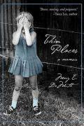 Thin Places: A Memoir by Mary E. DeMuth