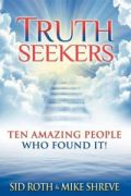 Truth Seekers by Sid Roth and Mike Shreve
