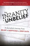 The Insanity of Unbelief by Max Davis