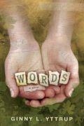 Words by Ginny L. Yttrup