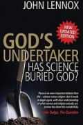 God's Undertaker by John Lennox