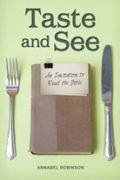 Taste and See by Annabel Robinson
