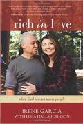 Rich In Love by Irene Garcia and Lissa Halls Johnson