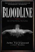 Bloodline by John Turnipseed and Cecil Murphey