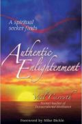 Authentic Enlightenment by Vail Carruth