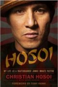 Hosoi by Christian Hosoi and Chris Ahrens