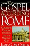 The Gospel According to Rome by James McCarthy