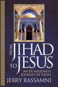 From Jihad to Jesus by Jerry Rassamni