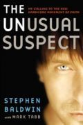 The Unusual Suspect by Stephen Baldwin and Mark Tabb