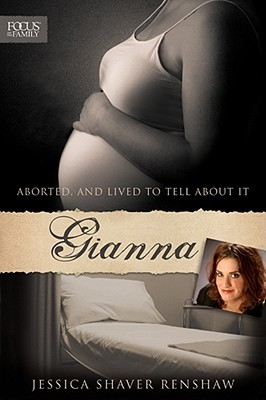 Gianna, Jessica Shaver Renshaw, Abortion, Biography, Abortion Survivor, Pro-life, Books For Evangelism, evangelism, book review,