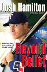Beyond Belief, Josh Hamilton, Sports, Conversion, alcohol, drug, addiction, books for evangelism, books, evangelism, book review,