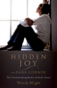 Hidden Joy in a Dark Corner, Wendy Blight, Sexual Assault, Biography, Healing, Books For Evangelism, evangelism, book review,