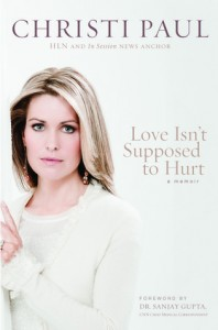Love Isn't Supposed to Hurt, Christie Paul, Biography, Verbal Abuse, Emotional Abuse, Abuse, Books For Evangelism, evangelism, book review, Abusive Marriage, marriage,