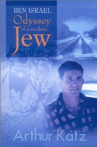 Ben Israel: Odyssey of a Modern Jew, Arthur Katz, Conversion, Atheism, Secular Jew, Marxism, Marxist, Books For Evangelism, Evangelism, Book Review,