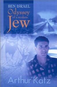Ben Israel: Odyssey of a Modern Jew, Arthur Katz, Conversion, Atheism, Secular Jew, Marxism, Marxist, Books For Evangelism, Evangelism, Book Review,
