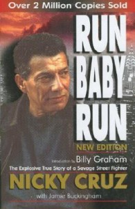 Run Baby Run, Nicky Cruz, David Wilkerson, Conversion, Violence, Books For Evangelism, True Story, Evangelism, Book Review,