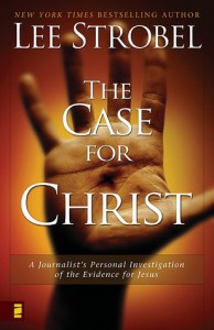 The Case for Christ by Lee Strobel, Atheism, Conversion, Christianity, Books For Evangelism, evangelism, book review, Lee Strobel,