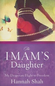 The Imam's Daughter, Hannah Shah, Muslim, Islam, Abuse, Childhood Abuse, Converstion, Imam, Books For Evangelism, evangelism, book review,