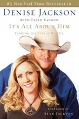 It's All About Him by Denise Jackson, Alan Jackson wife, alan Jackson wife testimony, alan denise jackson marital problem, books for evangelism, book review, evangelism,