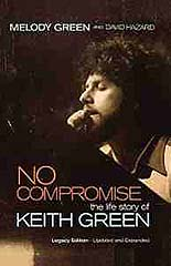 No Compromise Keith Green, Keith Green conversion, Keith Green biography, Keith Green book, books for evangelism, book review, evangelism,
