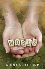 Words by Ginny L. Yttrup, Ginny Yttrup novel, book review words ginny yttrup, books for evangelism words ginny yttrup, books for evangelism, book review, evangelism,