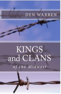 Review of Kings and Clans of Midwest by Den Warren - Books For Evangelism