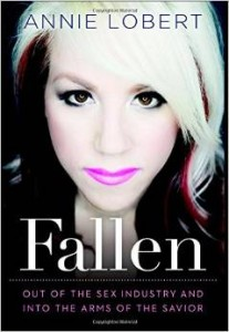 Fallen by Annie Lobert, Annie Lobert book, annie lobert testimony, annie lobert story, annie lobert book review, annie lobert conversion story, annie lobert books for evangelism, books for evangelism, book review, evangelism,