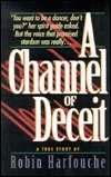 channel of deceit