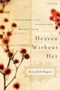 Heaven Without Her by Kitty Foth-Regner
