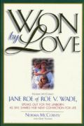 Won by Love by Norma McCorvey