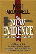 The New Evidence That Demands A Verdict by Josh McDowell