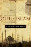 Out of Islam by Christopher Alam