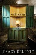 Unbroken by Tracy Elliott