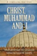 Christ, Muhammad and I by Mohammad Al Ghazoli