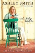 Unlikely Angel by Ashley Smith and Stacy Mattingly